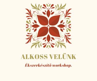 Ékszerkészítő Workshop  2019.11.30               SZOMBAT DÉLELŐTT